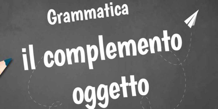 Grammatica Complemento Oggetto